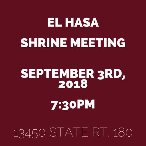 El HasaShrine MeetingSeptember 3rd, 20187_30pm13450 State Rt. 1801